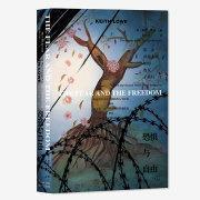 全新正版预售 普通版(非彩绘定制版 )甲骨文丛书 恐惧与自由 第二次世界大战如何改变了我们 基思·罗威(Keith Lowe) 著  社科文献