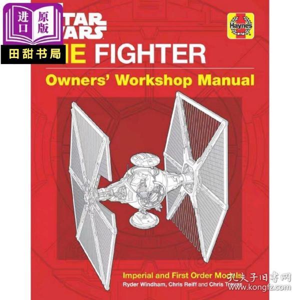 Star Wars Tie Fighter Owners' Workshop Manual 英文原版 星战钛战机手册