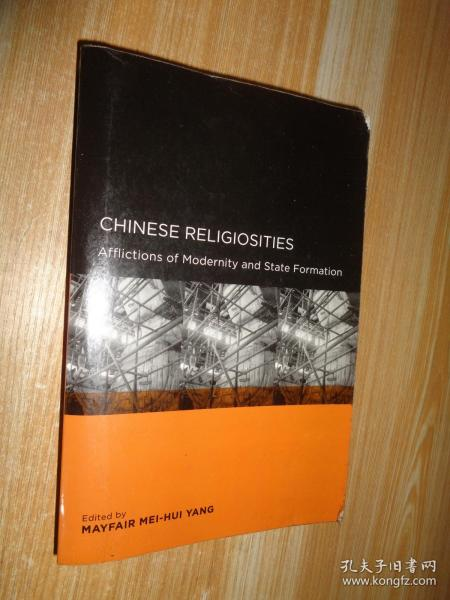 Chinese Religiosities:Afflictions of Modernity and State Formation