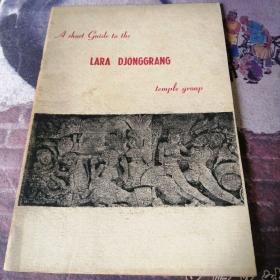 A SHORT GUlDE TO THE 乚ARA DJONGGRANG  TEMP乚E GROUP