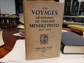 Les voyages adventureux de Fernand Mendez Pinto 1537-1558