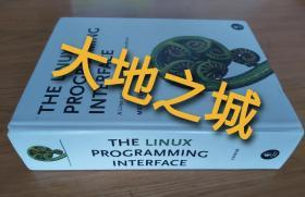 The Linux Programming Interface:A Linux and UNIX Programming Handbook