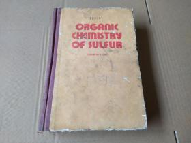 ORGANIC CHEMISTRY OF SULFUR 硫有机化学