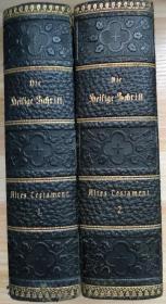 德文原版书 Heilige Schrift (德文圣经/旧约1 卷、2卷。德国1897年出版/皮面精装)