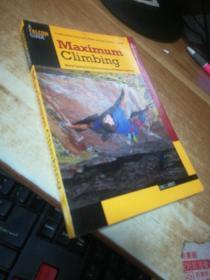 Maximum Climbing: Mental Training for Peak Performance and Optimal Experience