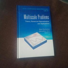Mu|tiSCale  Prob|emS一Theory,Numerica| APProXimation and AppliCations(英文版,精装,未翻阅)