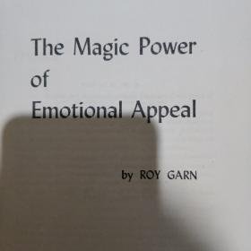 《The Magic Power of Emotional Appeal》by Roy Garn