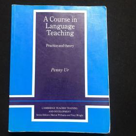 A Course in Language Teaching:Practice of Theory (Cambridge Teacher Training and Development)