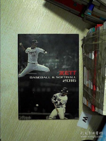 ZETT  BASEBALL SOFTBALL 2016 泽特棒球垒球2016