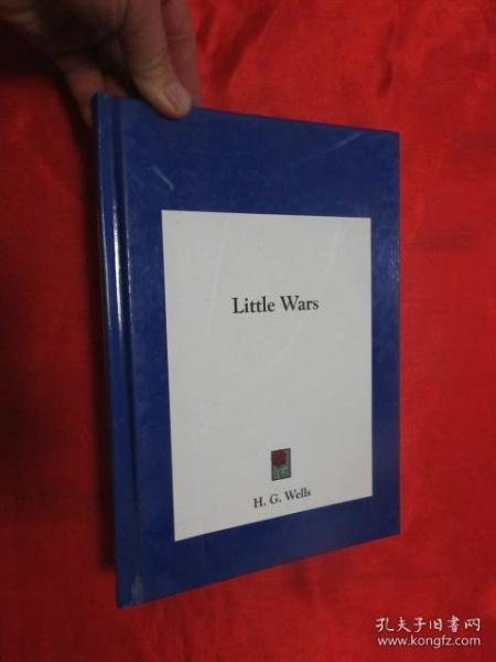 Little Wars      (16开,硬精装) 【详见图】