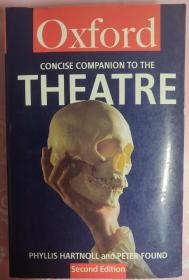The Concise Oxford Companion To The Theatre 简明牛津剧院伴奏