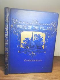 1887年 THE PRIDE OF THE VILLAGE  BY IRVING   插图版  三面刷金