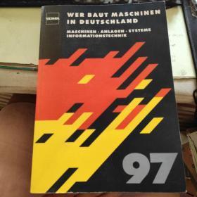 WER BAUT MASCHINEN IN DEUTSCHLAND 97(VDMA)谁在德国制造机器97年版【德文原版】16开厚本