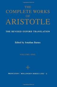 预订 Complete Works of Aristotle, Volume 1: The Revised Oxford Translation 英文原版  亚里斯多德全集 牛津译本   Aristotle  , Jonathan Barnes  亚里士多德全集