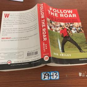 Follow the Roar LP: Tailing Tiger for All 604 Holes of His Most Spectacular Season
