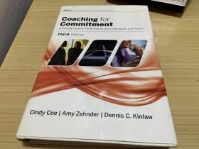 Coaching for Commitment: Achieving Superior Performance from Individuals and Teams, ThirdEdition