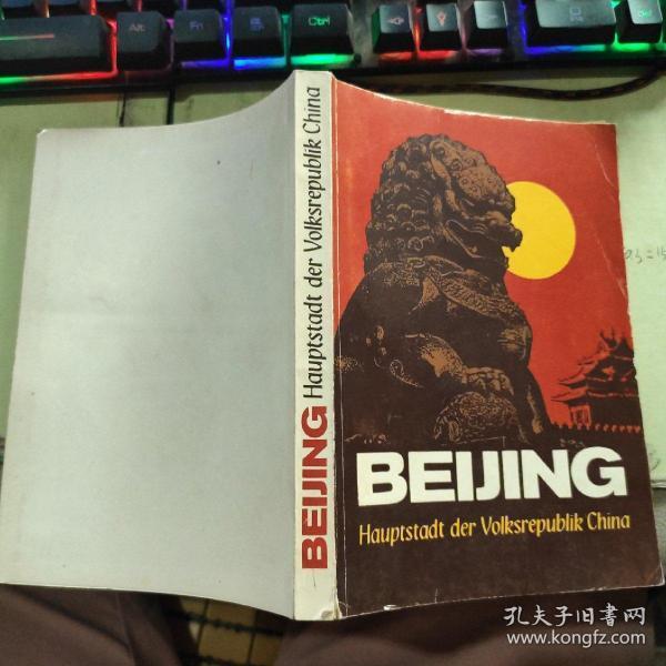 BEIJING Hauptstadt der Volksrepublik China北京中国人民共和国的首都【德文原版】