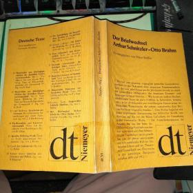 Der Briefwechsel Arthur Schnitzler-Otto Brahm阿瑟·施尼茨勒·奥托·布拉姆的书信往来【德文原版】
