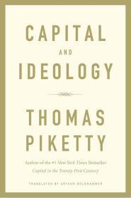预订2周到货  Capital and Ideology   英文原版  资本与意识形态  托马斯皮凯蒂(Thomas Piketty)  不平等经济学:从基础开始真正理解不平等 资本论