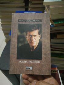 VASCO GRAÇA MOURA  poesia 1997-2000