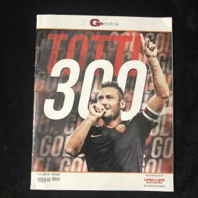 gs特刊 托蒂300球 Totti 罗马 意大利 原版画册