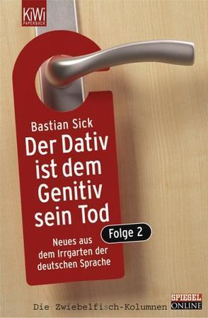 Der Dativ ist dem Genitiv sein Tod:Folge 2【德文原版】文件是精灵的死亡序列2