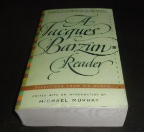 2手英文 A Jacques Barzun Reader: Selections from His Works xfa30
