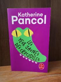 Les Yeux Jaunes Des Crocodiles (法文原版)