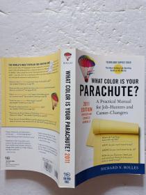 What Color Is Your Parachute?你的降落伞是什么颜色的?2011【欢迎光临-正版现货-品优价美】