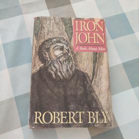 IRON HOHN:A BOOK ABOUT MEN
