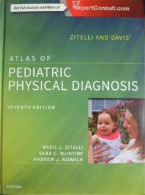 英文原版       Zitelli and Davis Atlas of Pediatric Physical Diagnosis (Seventh Edition)     儿科诊断图集