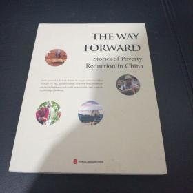THE WAY FORWARD Stories of Poverty Reduction in China