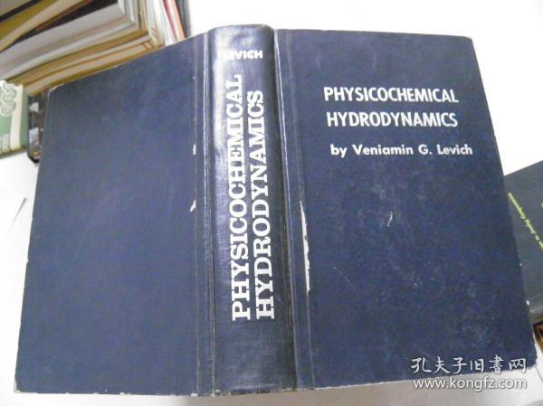 PHYSICOCHEMICAL HYDRODYNAMICS 物理化学流体力学