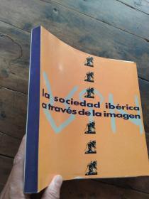 Ia sociedad iberica a traves de la imagen