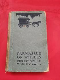 民国英文原版:Parnassus on Wheels 克里斯托弗莫莱《行旅觅诗记》 1923年版