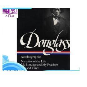 弗雷德里克·道格拉斯自传 英文原版 Frederick Douglass: Autobiographies