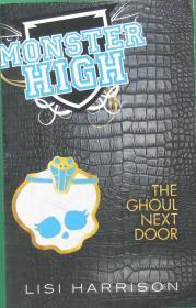英文原版绘本Ghoul Next Door (Monster High)怪物高中系列