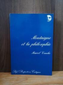Montaigne Et La Philosophie【法文原版】
