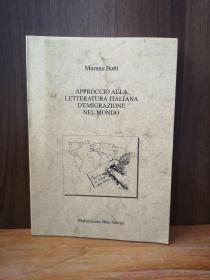 APPROCCIO ALLA LETTERATURA ITALIANA Di EMIGRAZIONE NEL MONDO 作者签赠本【意大利原版】