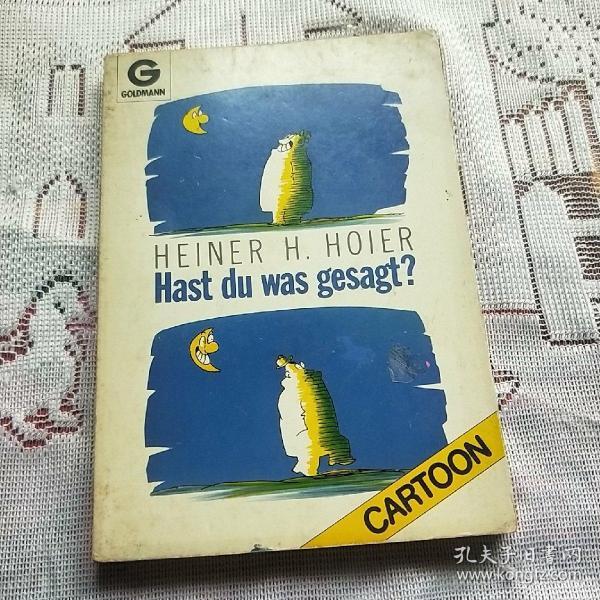 HEINER H. HOIER Hast du was gesagt?
