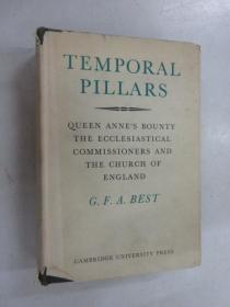 英文书  TEMPORAL  PILLARS  QUEEN  ANNES  BOUNTY  THE  ECCLESIASTICAL  COMMISSIONERS  AND  THE  CHURCH  OF  ENGLAND(共582页)  硬精装