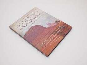 美国西部地理 The Wild West of Louis L'Amour: An Illustrated Companion to the Frontier Fiction of an American Icon