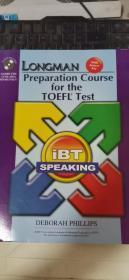 Longman Preparation Course for the TOEFL Test: iBT SPEAKING