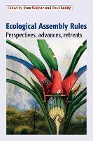 EcologicalAssemblyRules:Perspectives,Advances,Retreats