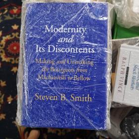 Modernity and its Discontents:Making and Unmaking the Bourgeois from Machiavelli to Bellow