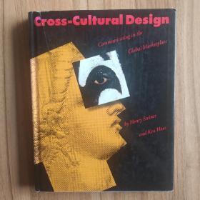 Cross-Cultural Design:Communicating in the Global Marketplace(现货)