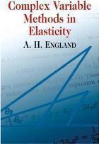 Complex Variable Methods in Elasticity