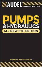AudelTM Pumps and Hydraulics, All New 6th Edition[Audel泵]