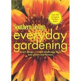Southern Living Everyday Gardening