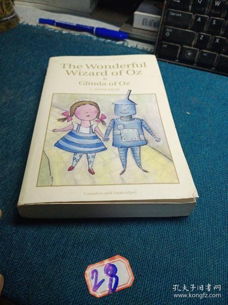 The Wonderful Wizard of Oz & Glinda of Oz (Wordsworth Children's Classics)  绿野仙踪